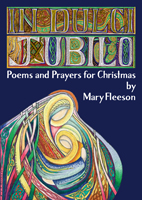 *NEW* In Dulci Jubilo - Poems and Prayers for Christmas