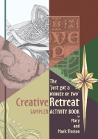 Just got a minute or two -  Creative Retreat Sampler Activity book
