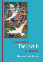 The Love Is Activity Book (C) www.lindisfarne-scriptorium.co.uk 2018