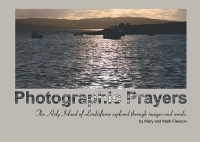 Photographic Prayers (C) www.lindisfarne-scriptorium.co.uk 2017