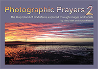 Photographic Prayers 2 (C) www.lindisfarne-scriptorium.co.uk 2017