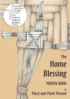 The Home Blessing Prayer Book (C) www.lindisfarne-scriptorium.co.uk 2018