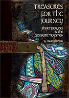 *NEW* Treasures for the Journey - Short Prayers in the Monastic Tradition