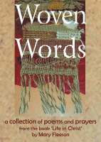 Woven Words Life in Christ Edition (C) Mary Fleeson / www.lindisfarne-scriptorium.co.uk 2017