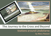 The Journey to the Cross and Beyond: Stations around Lindisfarne eBook