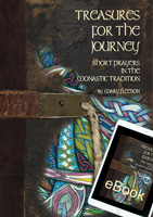 Treasures for the Journey: Short Prayers in the Monastic Tradition eBook