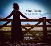 We Face into the Wind CD - Anna Raine