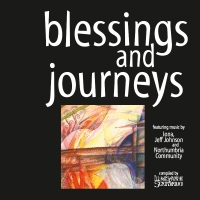 Blessings and Journeys CD