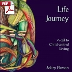 Life Journey - A Call to Christ-Centred Living - PDF Edition