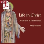 Life in Christ - A Call to be in His presence - PDF Edition